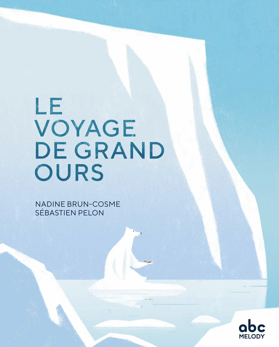 Le voyage de Grand Ours / Big Bear's Journey