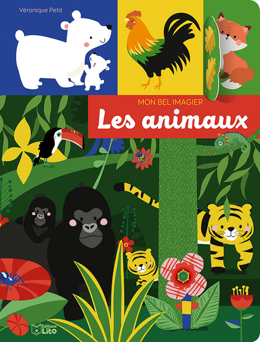 MON BEL IMAGIER, Les animaux / MY FIRST WORD BOOK – ANIMALS